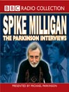 Spike Milligan (MP3): The Parkinson Interviews